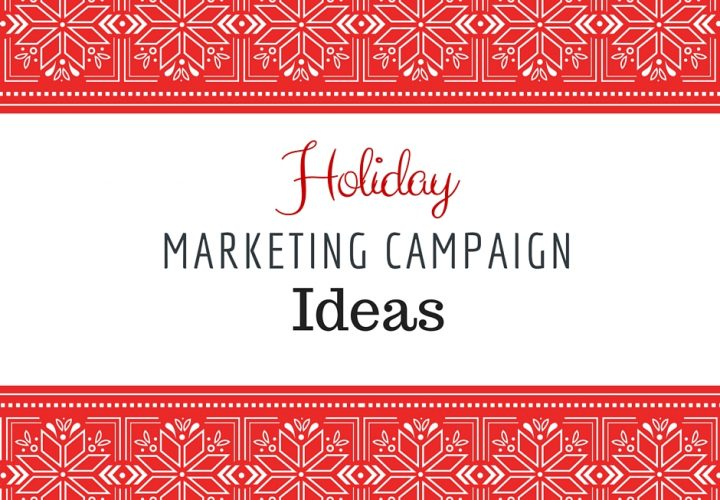 A banner image displaying a title that says holiday marketing campaign ideas